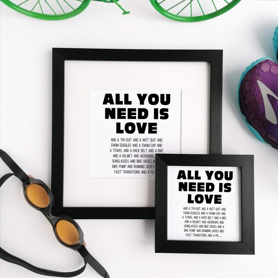 Triathlon Gift. Framed Print, All you need is love.. Gift for Triathlete, Ironman Gift, Ironman Triathlon, Triathlete Gift, Triathlon Gifts,