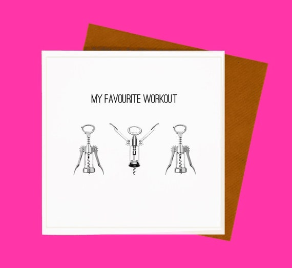Wine Lover Card My Favourite Workout Funny