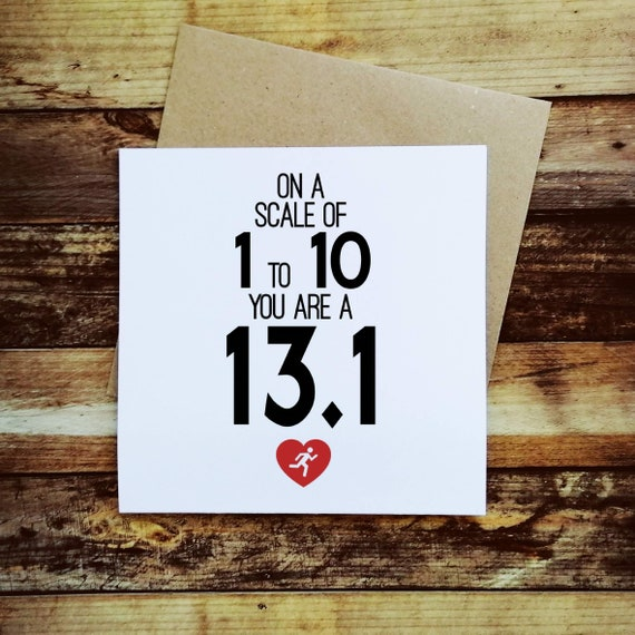 On a scale of 1 to 10... Half-Marathon Card, Card for Half Marathoner, Running Card, Running Valentine Card, Half-Marathoner Valentines Card