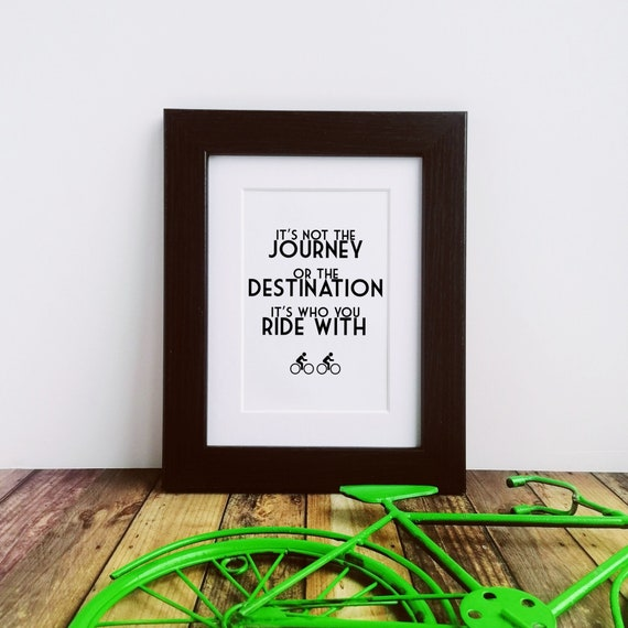 Framed or Mounted Print - It's not the Journey... Cycling Gifts for Men