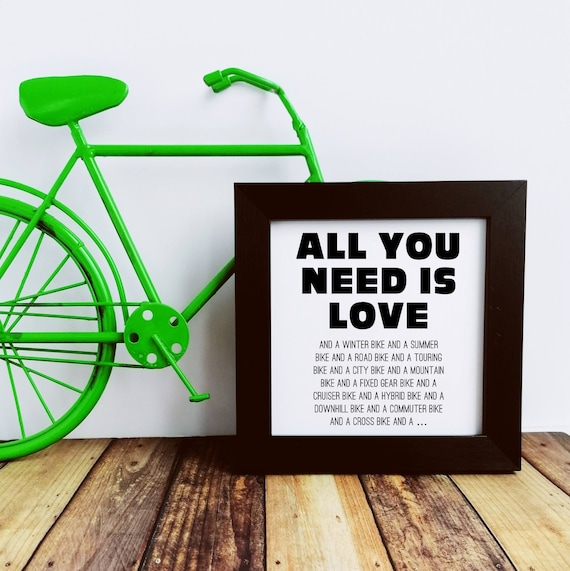 Cycling Gifts - All You Need is Love, Small Framed Print, Bike Gifts, Cycling Gifts for Men. Cycling Art. Cycling Prints. Cyclist Love Gift.