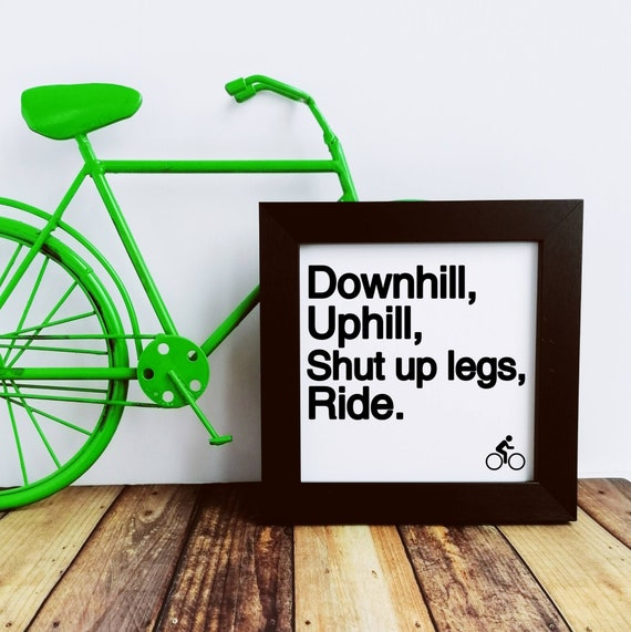 Cycling Gift - Downhill, Uphill... Small Framed Print, Cycling Print, Cycling Wall Art, Cycling Poster, Gift for Cyclist, Funny Cycling Gift