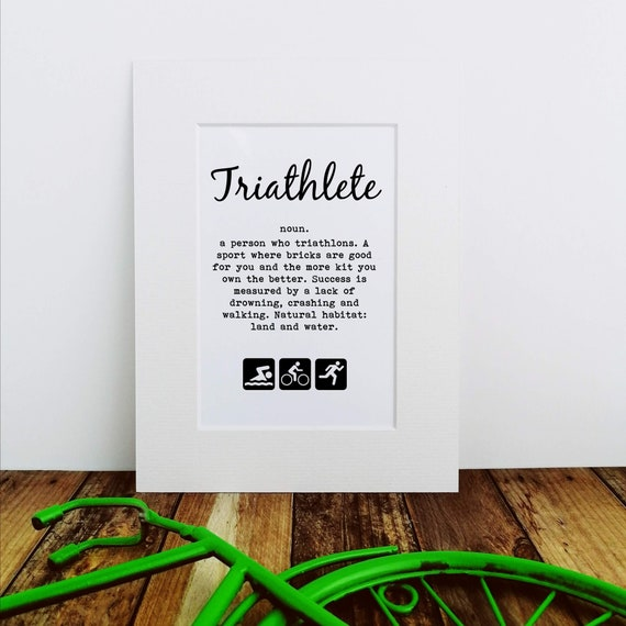 Triathlon Gift - Triathlete Definition - Mounted Print, Gift for Triathlete, Ironman Gift, Ironman Triathlon, Triathlete Gift, Triathlon Art