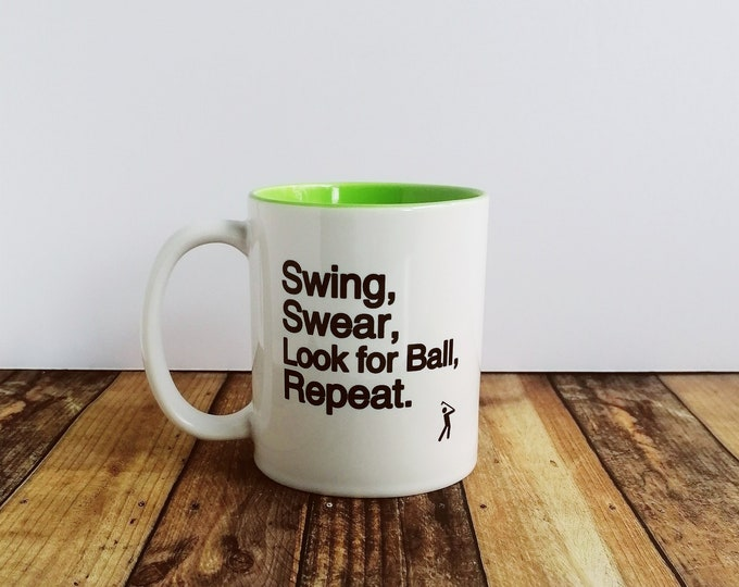 Mug - Swing Swear Look for Ball Repeat - Golf Gifts for Men