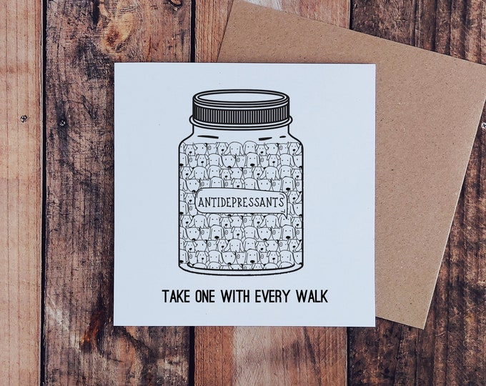 "Dog Greetings Card - ""Take one with every Walk"""