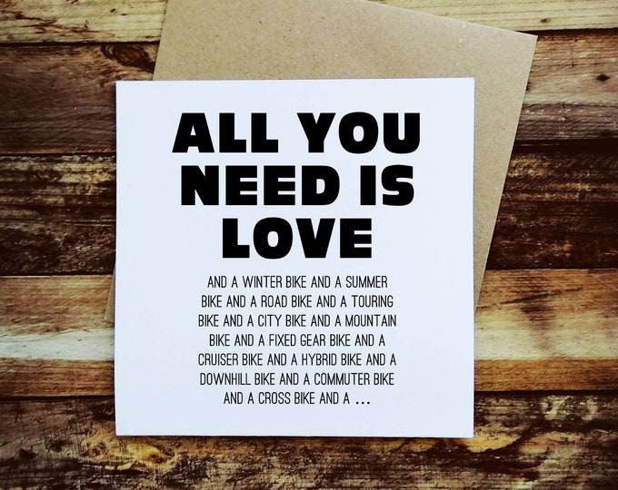 Greetings Card - All you need is Love and... - Presents for Cyclists