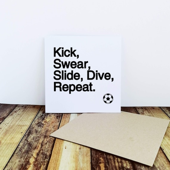 Football Card - Kick, Swear, Slide - Football Father's Day Cards - Soccer Cards - Football Birthday Card - Football Valentines