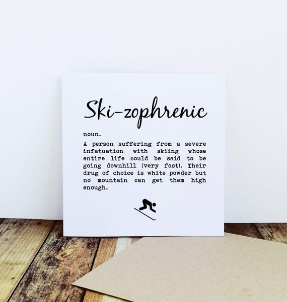 Skiing Card - Ski-zophrenic Definition - Ski Themed Gifts