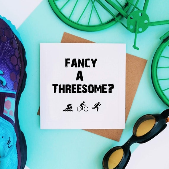 Greetings Card - Fancy a threesome? - Gifts for Triathletes