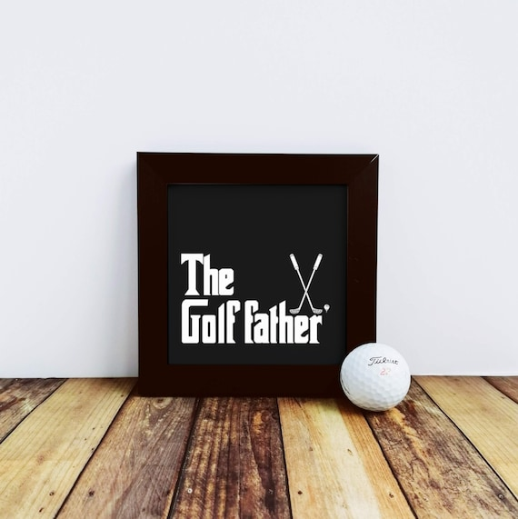 Golf Gift - The Golf Father. Small Framed Print, Gift for Golf Lover, Gifts for Golfers, Golf Gifts for Men, Golf Gifts for Dad, Golf Coach