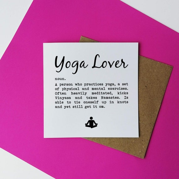 Yoga Lover Definition. Yoga Card. Funny Yoga Card. Yoga Birthday. Yogi Birthday. Yoga Birthday Card. Yogi Card. Yoga Addict.