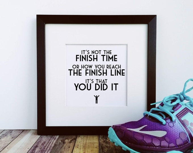It's How You Did It - Running Art Print