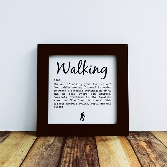Walking Gift - Small Framed Print, Definition of Walking. Walker Gift. Rambler Gift, Funny Walking, Hiker Gift, Gift for Hikers, Hiking Gift