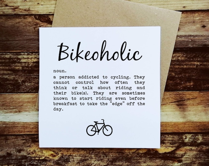 Cycling Card - Bikeoholic - Presents for Cyclists