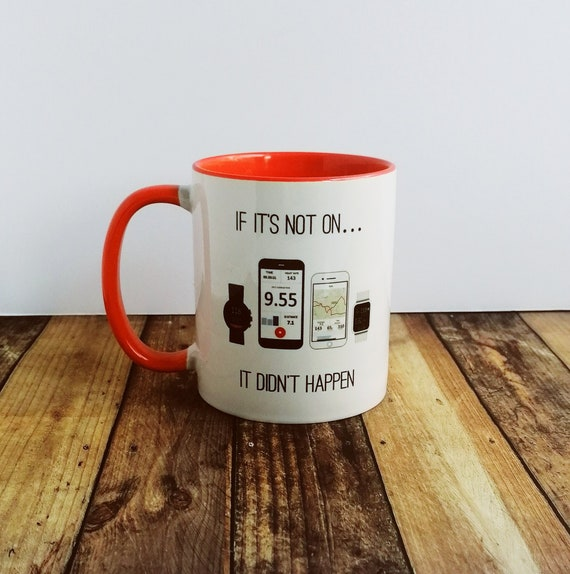 Cycling Mug - If it's not on....It didn't happen - Presents for Cyclists