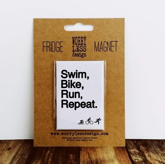 Fridge Magnet - Swim Bike Run Repeat - Gifts for Triathletes
