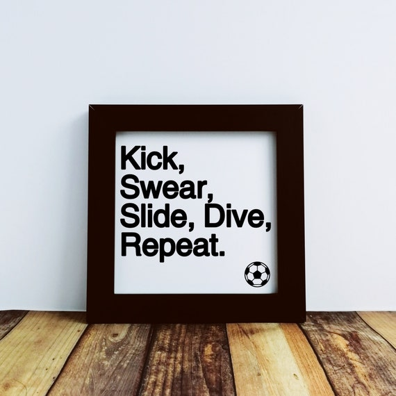 Football Gifts, Kick, Swear... Small Framed Print, Soccer Gifts, Soccer Art, Football Coach gift, Football Wall Art, Football Birthday