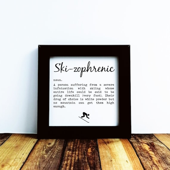 Skiing Gift - Ski-zophrenic. Small Framed Print, Skiing Wall Print, Skiing Decor, Skiing Wall Art, Gifts for Skier, Skiing Print. Funny Ski.