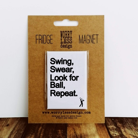 Fridge Magnet - Swing Swear Look for Ball Repeat - Golf Presents