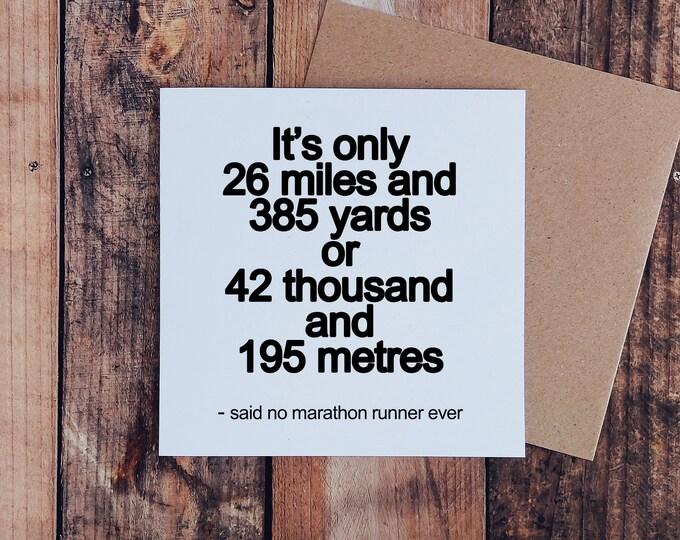 It's only.... - Marathon Card