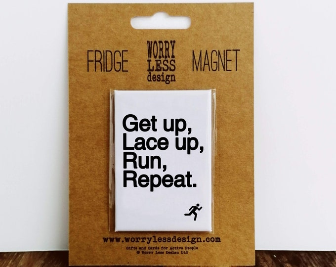 Fridge Magnet - Get up, Lace up...Gifts for Runners Men