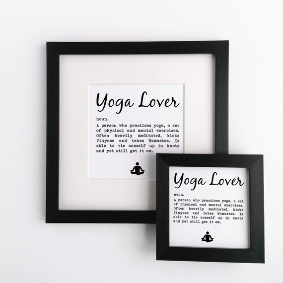 Yoga Gift - Small Framed Print. Yoga Lover Definition...... Gift for Yoga Lover, Yoga Addict Gift. Yoga Lover Gifts. Gift for Yogi. Yoga Art