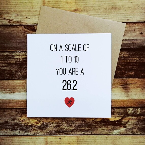 On a scale of 1 to 10... Marathon Card, Card for Marathoner, Running Card, Running Valentine Card, Marathon Valentine's, Runner Card