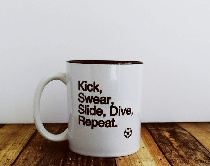 Mug - Kick Swear Slide Dive Repeat - Football Presents