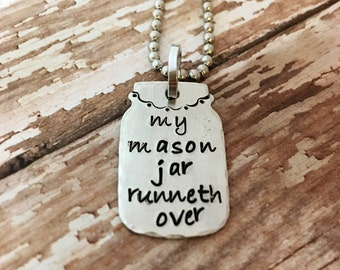 My Mason Jar Runneth Over necklace, Southern Jewelry, Hand stamped Jewelry, Mason Jar Necklace, Blessed, Mason Jar Jewelry, I am blesssed