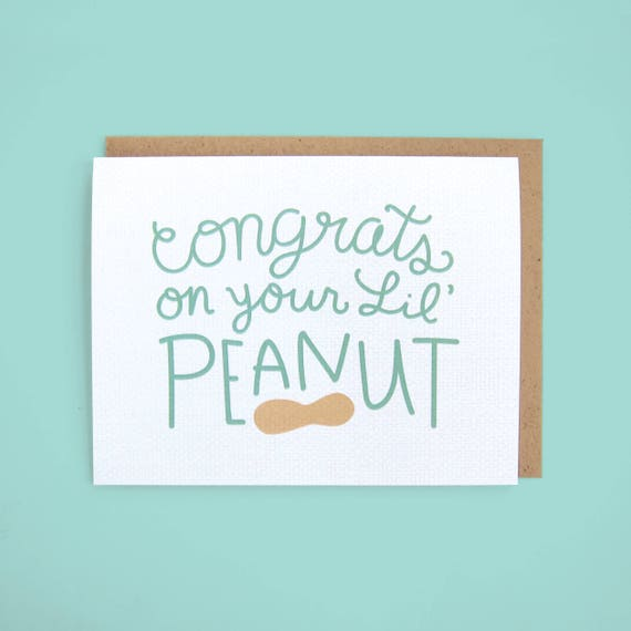 Cute new baby card Congrats on your new little peanut.