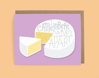 Greeting Card, Missing You Card, Camembert Cheese, Cheese Pun