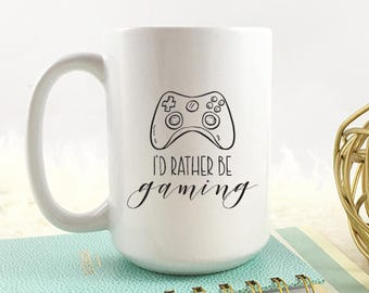 Gamer coffee Mug | I'd rather be gaming | Video game Coffee Cup | geek coffee mug | Gift for her | Gift for him | Gift for nerds