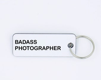 Gift Ideas,Gift Tags,photographer gift,vendor gift,gift for friend,badass photographer,wedding photographer,client gift,Keychain,Wedding