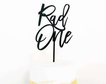 Rad One Birthday Cake Topper,First Birthday Topper,one,Laser Cut Cake Topper,Acrylic,Personalized,1st Birthday,Baby's First,Happy Birthday