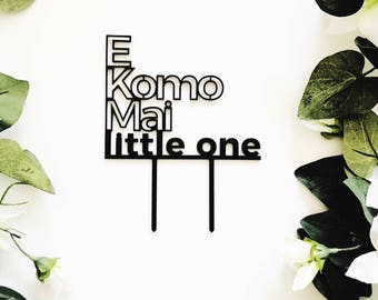E Komo Mai little one Cake Topper, Aloha cake topper,Birthday Topper,Laser Cut Cake Topper,Acrylic,Hawaii,Baby Shower Cake Topper,Love