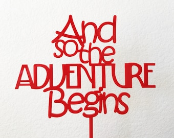 And So The Adventure Begins Cake Topper, Laser Cut Topper, Wedding Cake Topper, The Adventure Begins, Grooms Cake