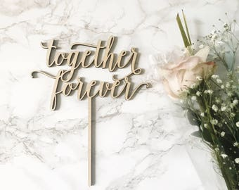 Together Forever Cake Topper, Custom Wedding Cake Topper, Mr and Mrs cake topper, Cake Topper, DIY Cake Topper