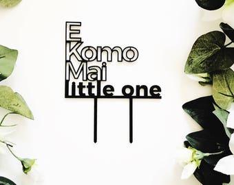 E Komo Mai little one Cake Topper, Aloha cake topper,Birthday Topper,Laser Cut Cake Topper,Acrylic,Hawaii,Baby Shower Cake Topper,Love