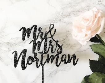 Custom Wedding Cake Topper- Custom Saying Mr & Mrs Calligraphy/Hand-letttered Wedding Cake Topper for Wedding or Anniversary
