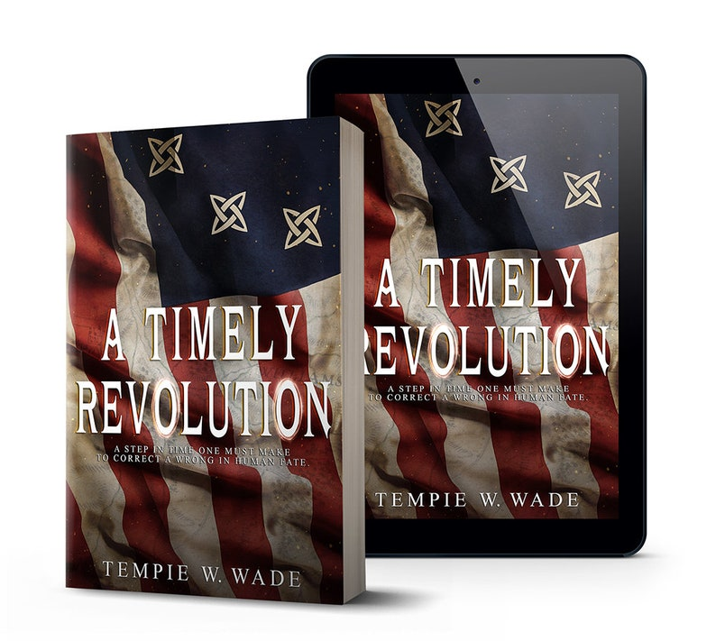 A Timely Revolution Book One by Tempie W. Wade-Autographed image 0