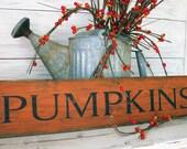 Pumpkins Sign 24 inch - Hand Painted Wood Pumpkin Sign in Dark Pumpkin Orange - Rustic Wood Sign - Autumn and Fall Decor