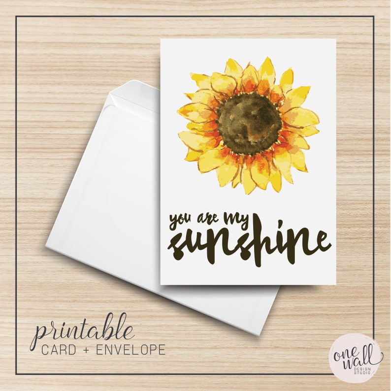 You Are My Sunshine PRINTABLE Greeting Card 5x7 Cardstock I image 0