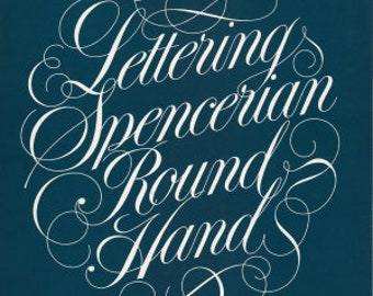 Lettering Spencerian Round Hand Manual