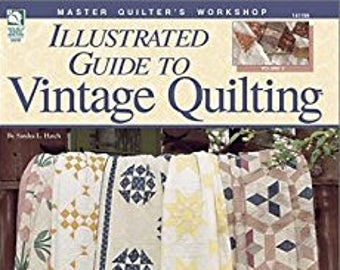 Illustrated Guide to Vintage Quilting