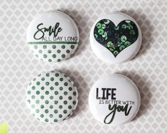 """Badge 1"""" - Life is better with you"""