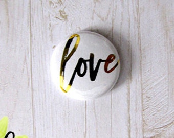 "Badge 1"" - Love Métallique or"