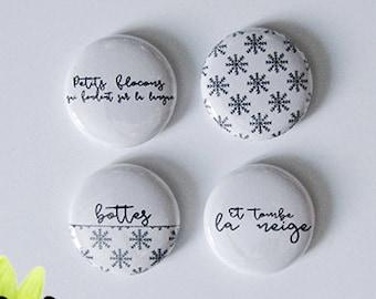 """Badge 1"""" - Et tombe la neige"""