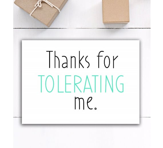 thanks for tolerating me funny card thank you card for etsy