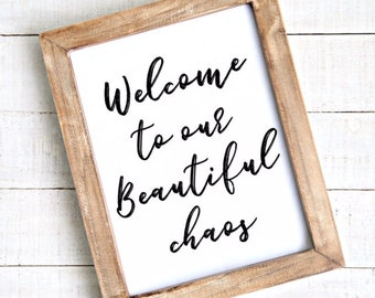 Welcome to our Beautiful Chaos Instant Download Beautiful Chaos printable art, wall art, Quote Digital download, Printable sign JPEG 8x10
