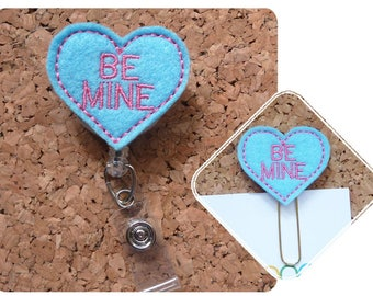 Valentine Planner Clip, Badge Reel, BE MINE Candy Heart, Id Badge Reel, Magnet Felt Badge Reel, Paperclip, Retractable Name Holder, 127